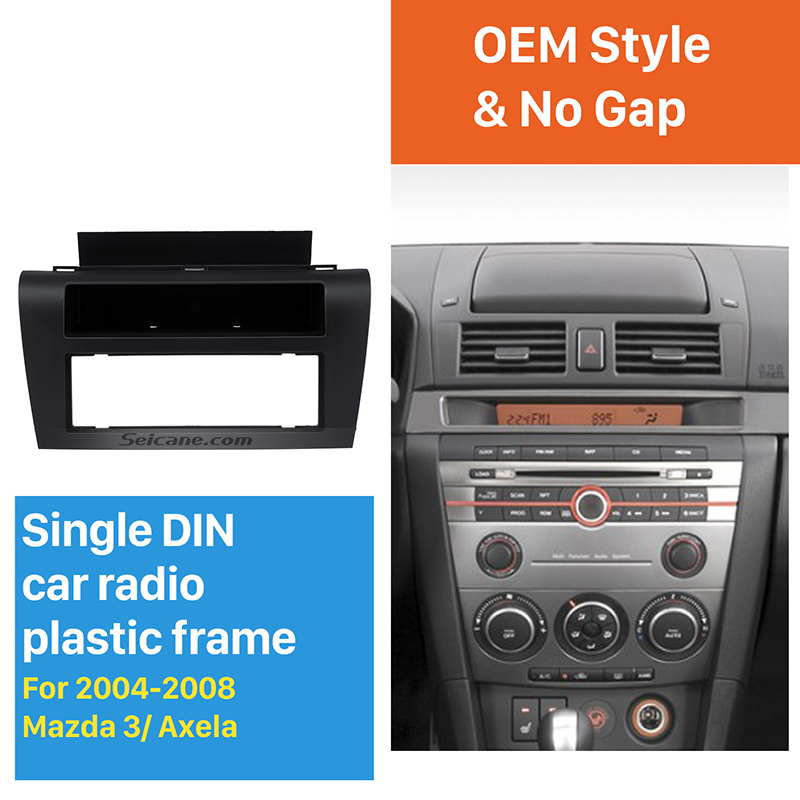 Seicane 1DIN Car Radio Fascia Auto Stereo CD Trim Panel for 2004 2005 2006 2007 2008 Mazda 3 Axela Dashboard DVD Player Frame : 91lifestyle