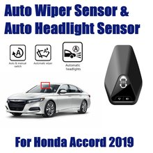 Car Automatic Rain Wiper Sensors & Headlight Sensor For Honda Accord Comfort 2019~2020 Smart Auto Driving Assistant System