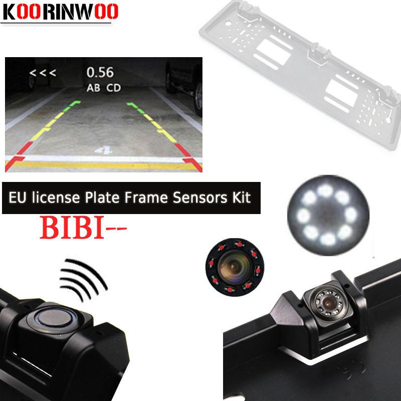 Koorinwoo HD Parktronic EU European License Plate Frame Rear View Camera car parking Sensor Video System 2 Radars car-detector 1 european license plate frame 1 car rear view camera 2 parking sensor automobiles number plate frame for license plate