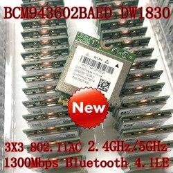 DW1830 BCM943602BAED BCM943602 NGFF M.2 AC 1300 mb/s Bluetooth 4.1 WiFi bezprzewodowy karta sieciowa