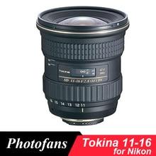 Tokina 11 16mm f/2.8 AT X 11 16 Pro DX II ampla angl Lente para Nikon D3200 D3300 D3400 D5200 D5300 D5500 D5600 D7100 D7200 D500