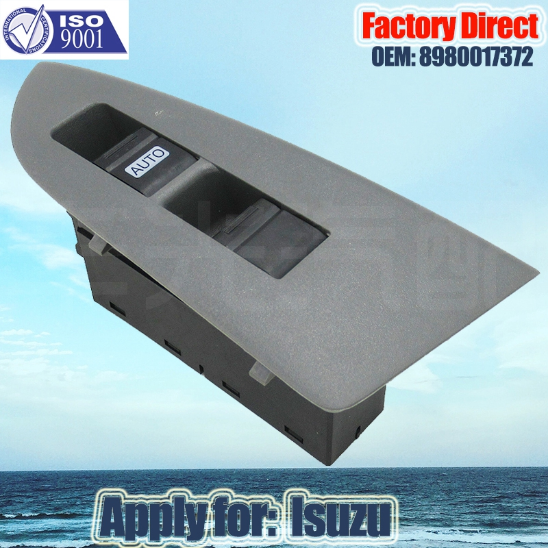 Factory Direct Auto Window Switch Power Apply For Isuzu Master Auto Power Window Switch 8980017372 Left Driver Side