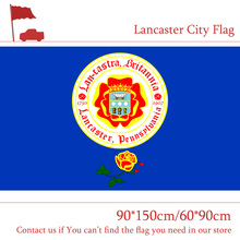 Free shipping Custom High-quality 100d Polyester 3x5ft 90*150cm 60*90cm Lancaster City Flag For Campaign Vote цена
