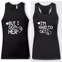2018 Couple Matching Tank Tops I M HARD TO GET BUT I GOT HER HEART Printed