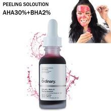 Ordinary AHA 30%+ BHA 2% пилинг раствор 30 мл 10 минут отшелушивающая маска Сыворотка для лица удаление акне рубцов отбеливание Уход за кожей