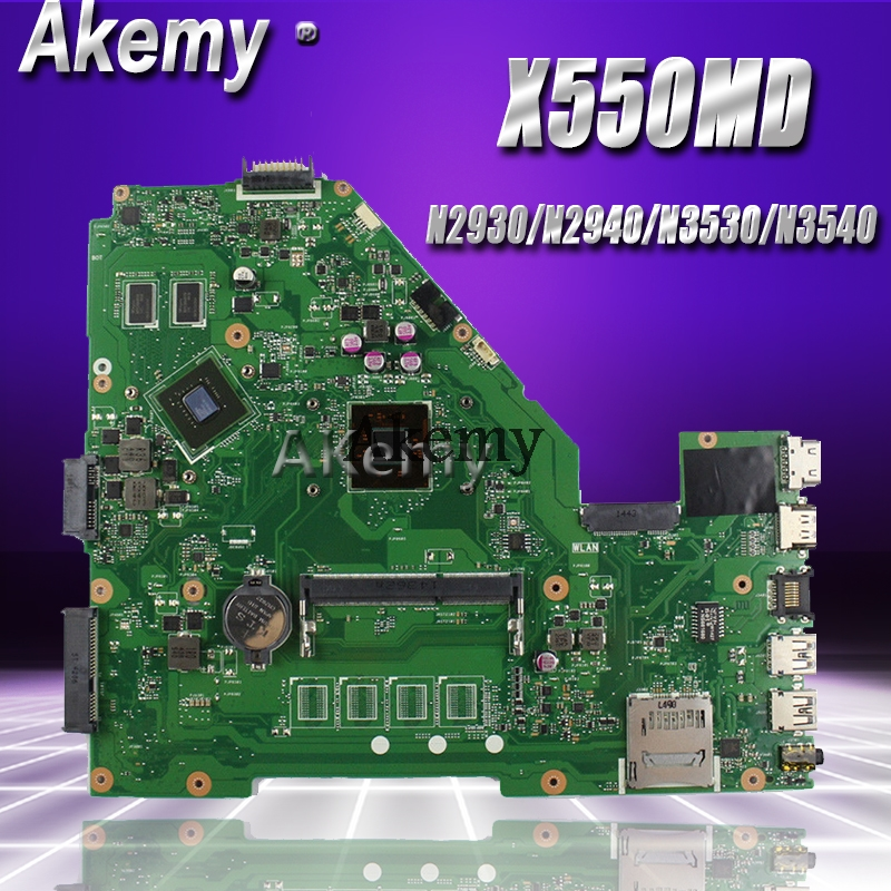 Akemy X550MD Laptop Motherboard For ASUS X550MD X550M X552M X550MJ R513MD R513MJ Test Original Mainboard N2930/N2940/N3530/N3540