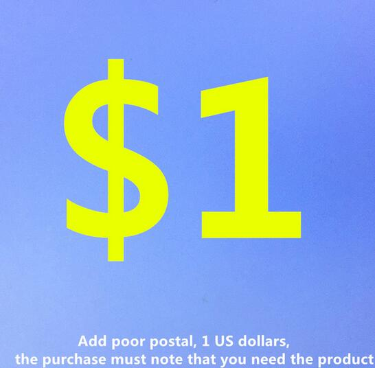 Add poor postal 1 US dollars the purchase must note that you need the product