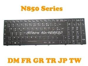 FR GR TR DM Clavier Rétroéclairé Pour CLEVO N850 N857HK N857HJ N950 CVM15F26DKJ4309 6-80-N85H0-030-1 CVM15F26F0J430E 6-80-N85H0-061-1
