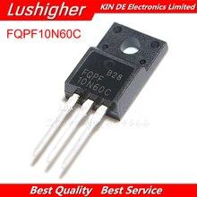 10 قطعة FQPF10N60C إلى 220 10N60 TO220 10N60C 10A 600V MOSFET N قناة