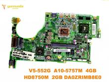 Original für ACER V5-552G laptop motherboard V5-552G A10-5757M 4 GB HD8750M 2 GB DA0ZRIMB8E0 getestet gute freies verschiffen
