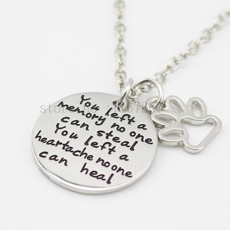 2015 pet loss necklace you left a memory no one can steal 2015 pet loss necklace you left a memory no one can steal necklace dog cat memorial jewelry pet paw print necklace in pendant necklaces from jewelry aloadofball Gallery