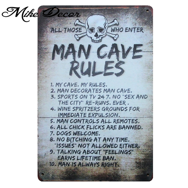 US $4 79 49% OFF|[ Mike Decor ] MAN CAVE RULES Funny Tin Sign painting  Retro Gift Metal Plaque Craft Hotel Home decor AA 980 20X30 CM-in Plaques &