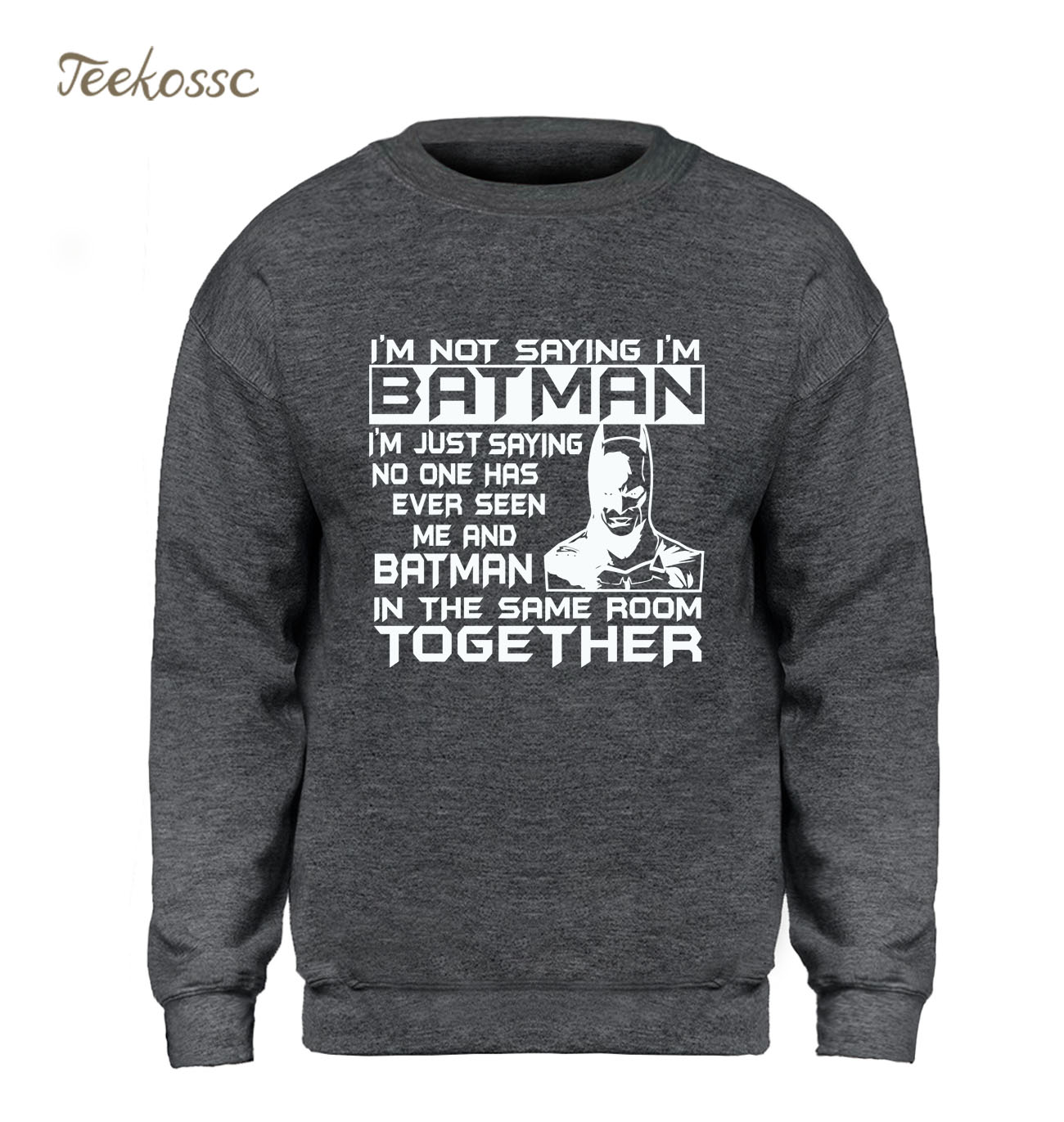I'M a Batman Hoodie Men Super Hero Sweatshirt Funny Sweatshirts New Brand Winter Autumn Fleece Warm Slim Fit Grey Fitness Hoody