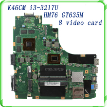K46CM REV 2.0 Laptop motherboard for non-Integrated i3 -3217U HM76 GT635M 8 video card fully tested& free shipping