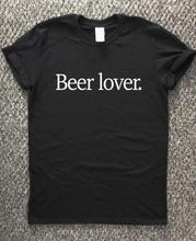 "Great ""Beer Lover"" women's shirt / girlie"