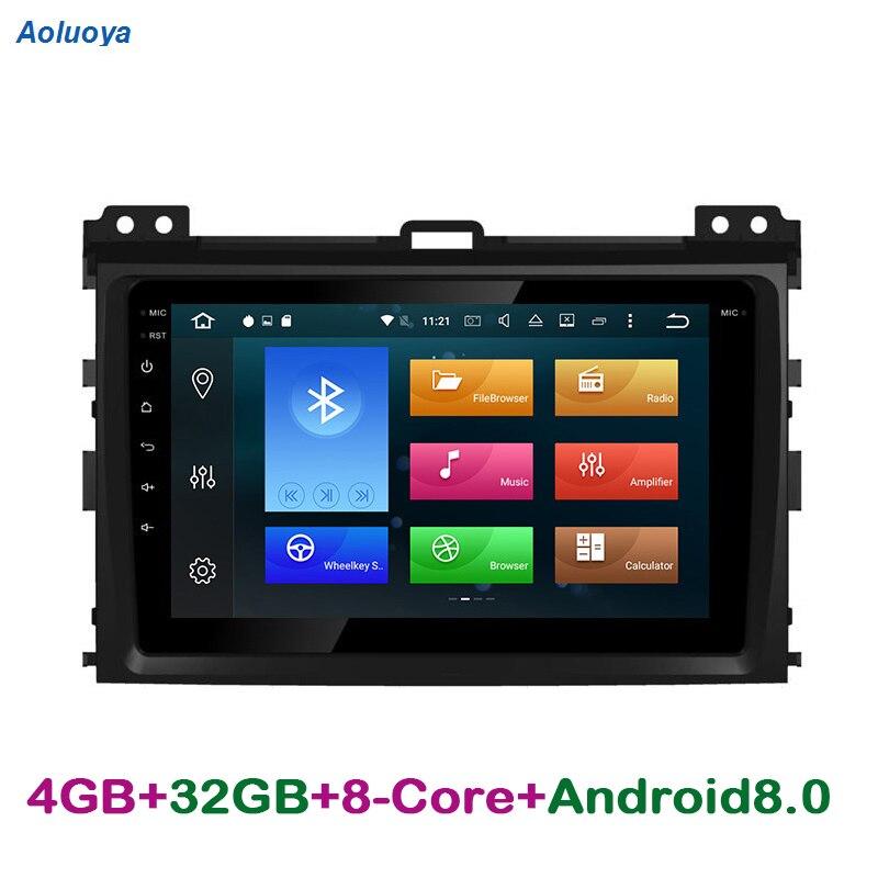 Aoluoya RAM 4GB Octa-Core Android 8.0 CAR DVD GPS Player For Toyota Prado 120 Land Cruiser 120 2002-2010 Radio GPS Navigation 3G