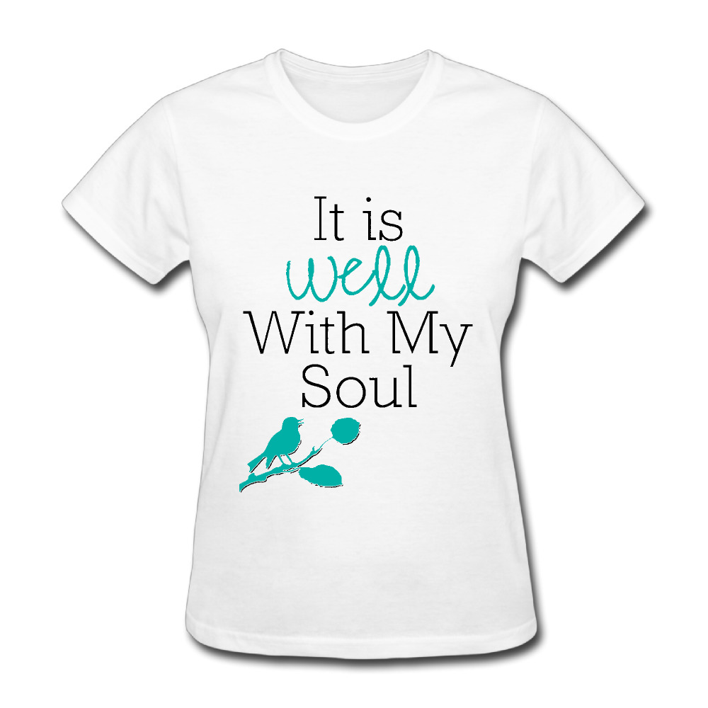 Women\'s it Is Well With My Soul quotes Cool short sleeve T ...