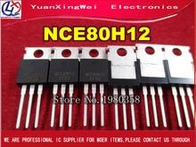 10 قطعة/الوحدة NCE80H12 80 فولت 120A N قناة MOS FET أنبوب