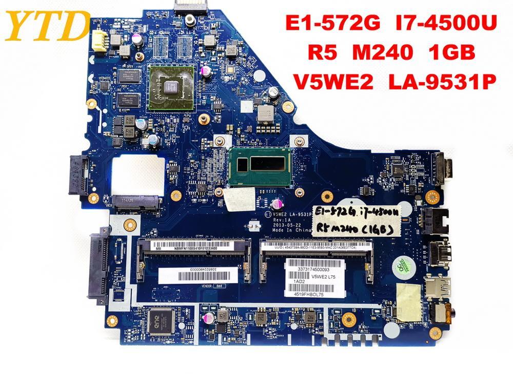 Original for font b ACER b font E5 572G laptop motherboard E1 572G I7 4500U R5