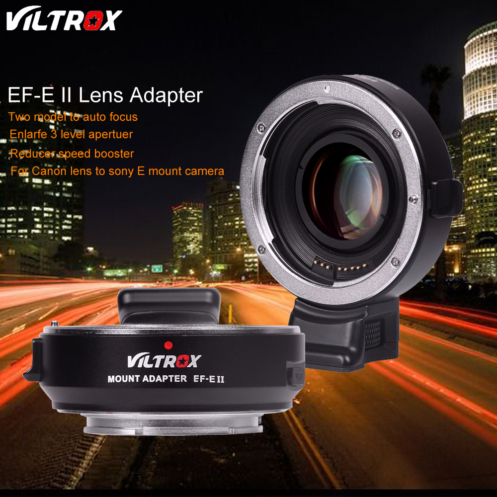 Viltrox EF-E II CD PD Auto Focus Reducer Speed Booster Lens Adapter for Canon EOS EF Lens to Sony Camera A9 A7 A7RII A7SII A6500 camera auto focus lens adapter ii for canon eos ef ef s to sony full frame nex a7 a7r