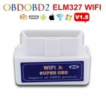 Последним ELM327 WIFI ELM 327 OBD2 Авто Сканер Для Android и Системы IOS Мини ELM327 Wi-Fi Поддержка Все OBDII Протоколы Бесплатная Доставка
