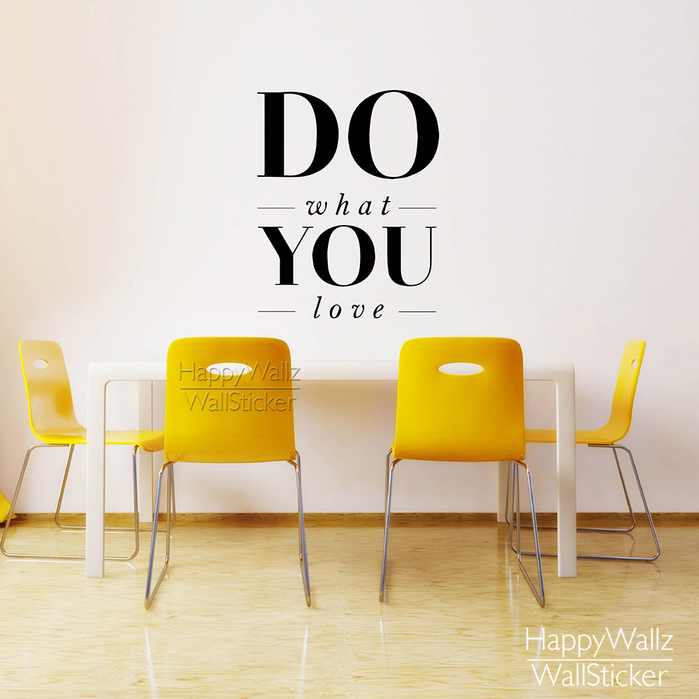 do what you love quote wall sticker inspirational quote wall decal diy removable easy wall art. Black Bedroom Furniture Sets. Home Design Ideas