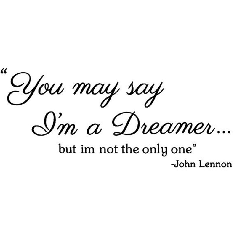 John Lennon Quotes Wall Decals You May Say Im A Music Lyrics