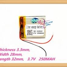332832 3,7 V 250MAH литий-полимерный аккумулятор MP3 MP4 аккумулятор рекордер перезаряжаемые батареи планшет батарея