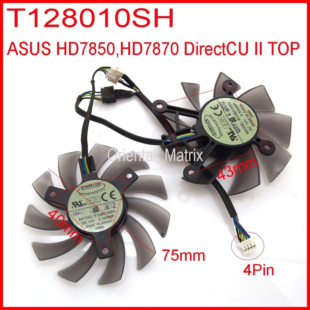 2pcs/lot EVERFLOW T128010SH DC 12V 0.25A,0.50A 75mm For ASUS HD7870 HD7850 DirectCU II Graphics Card Cooling Fan 4Pin