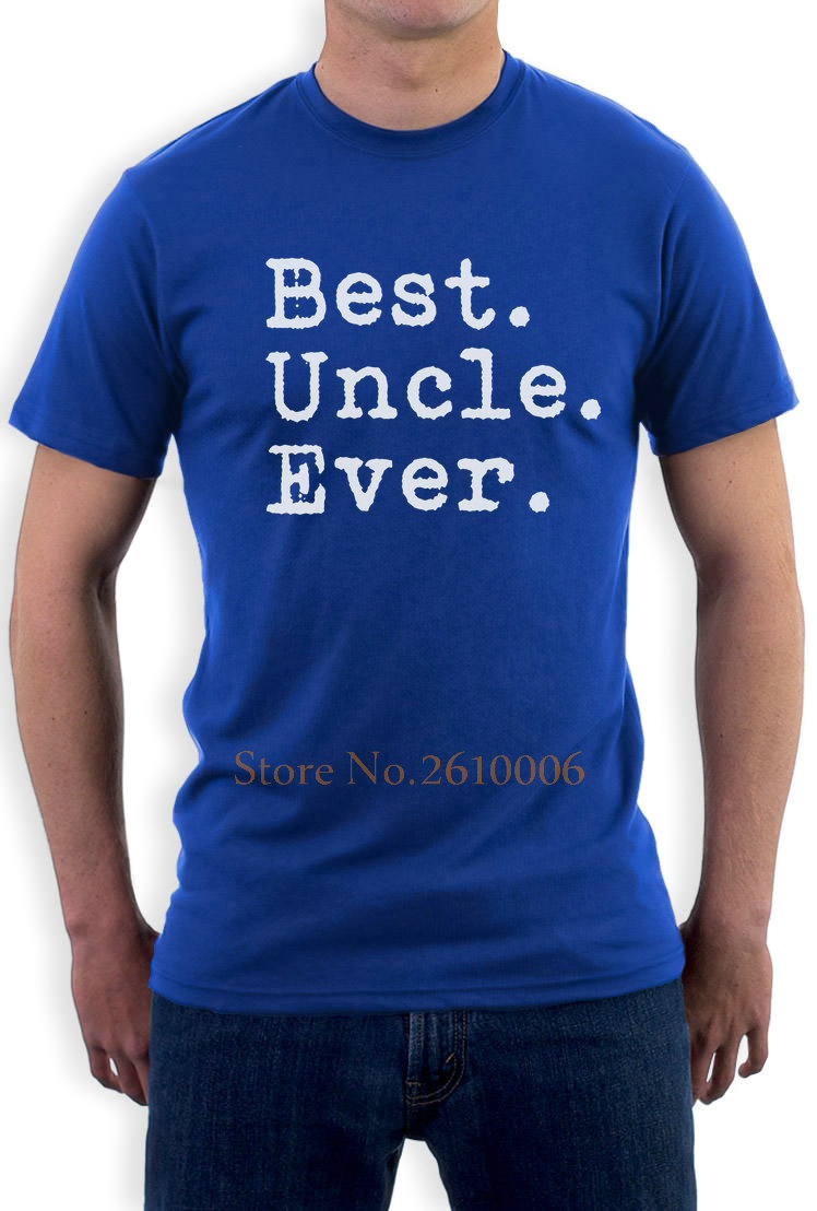 Best Uncle Ever - Gift Idea from Nephew, Niece or Cousin T-Shirt Great Uncle