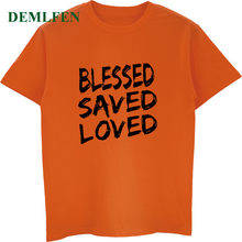 ฤดูร้อน Blessed Saved Loved T Shirt(China)