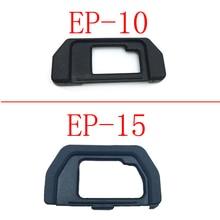 10 Uds EP10 EP15 ojo Copa ocular Eyecup para Olympus OM D OMD E M10 EM5 EM10 EM 5 DSLR Cámara