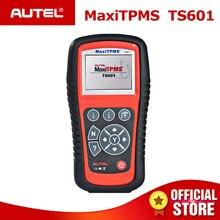 Autel MaxiTPMS TS601 инструмент мониторинга состояния шин OBD2 автомобиля диагностический сканер OBDII код читателя переучиваться активировать программирования датчик MX бесплатного обновления
