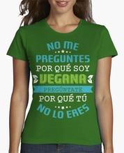 """""""No me preguntes por qué soy Vegana…"""" women's shirt / girlie"""