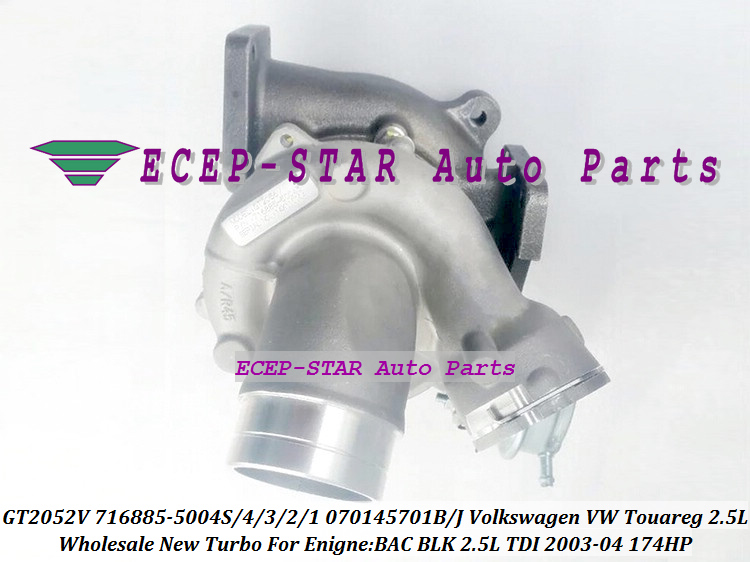 GT2052V 716885-5004S 716885 716885-0002 070145701B 070145701J Turbo For Volkswagen VW Touareg 2003-04 BAC BLK 2.5L TDI 174HP (5)