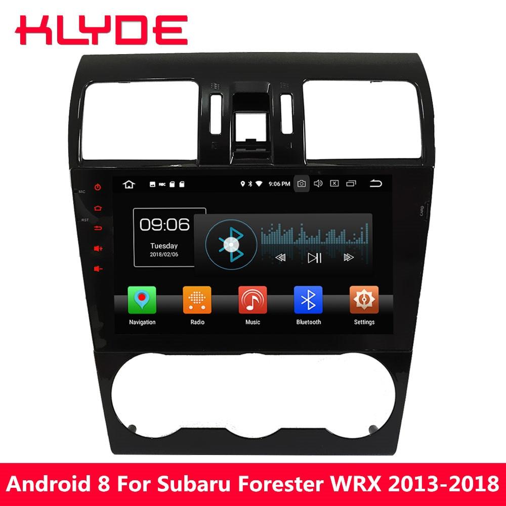 KLYDE Octa base Android 8.0 4 gb RAM 32 gb ROM DVD de Voiture Lecteur Multimédia Pour Subaru Forester XV WRX 2013 2014 2015 2016 2017 2018