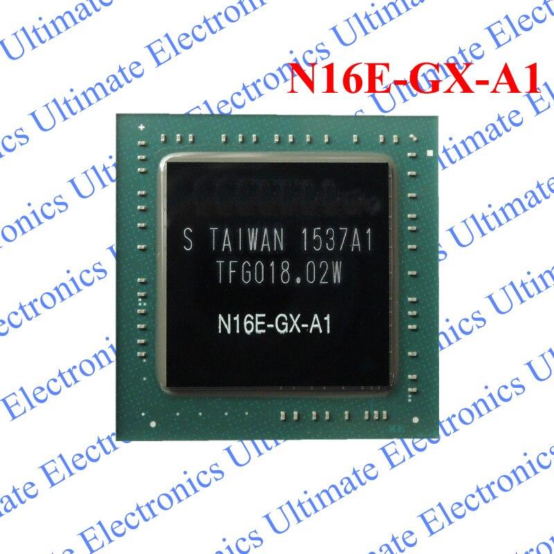 ELECYINGFO Refurbished N16E-GX-A1 N16E GX A1 BGA chipELECYINGFO Refurbished N16E-GX-A1 N16E GX A1 BGA chip