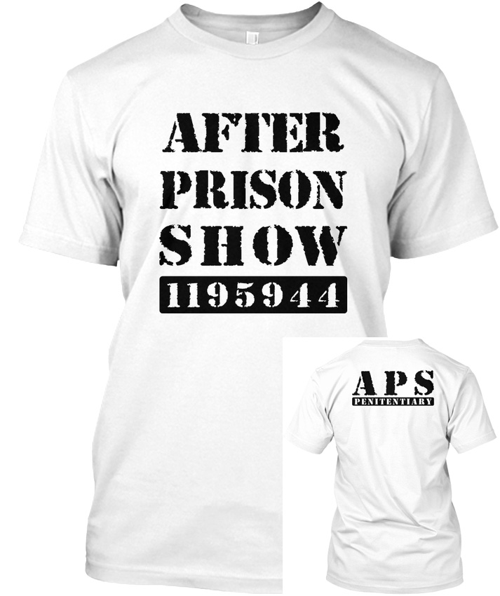 Afterprisonshow New Merchandise! - After Prison Show Popular Tagless Tee T-Shirt