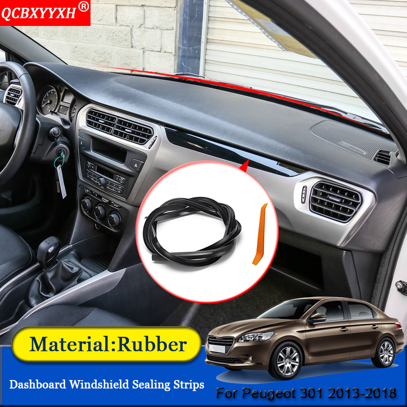 QCBXYYXH Car-styling Rubber Anti-Noise Soundproof Dustproof Car Dashboard Windshield Sealing Strips For Peugeot 301 2013-2018