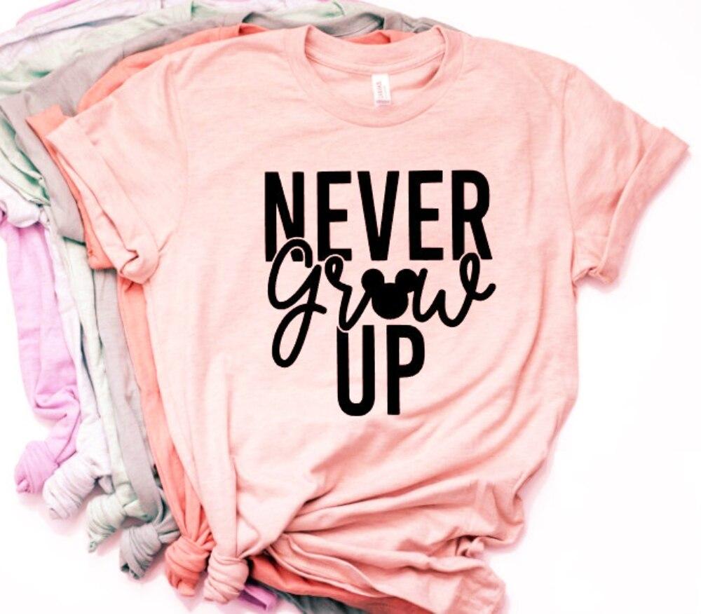 2018 camiseta de ratón Never Grow Up para mujer Minnie Mouse Ear camiseta divertida lema camiseta Tumblr