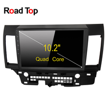 Road Top Android 6.0 System 10.2 inch Car GPS Navigation DVD Player Radio Multimedia Head Unit for Mitsubishi Lancer 2007-2013