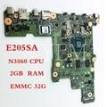 E205SA N3060 CPU 2 Гб RAM 32 Гб EMMC 32 Гб Материнская плата Asus E205S E205SA материнская плата для ноутбука протестированная Рабочая 90NL0080-R06001