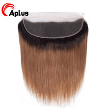 Aplus 13x4 Ear To Ear Pre Plucked Ombre Lace Frontal Closure 1b/30 Two Tone Color Remy Brazilian Straight Human Hair Frontal(China)