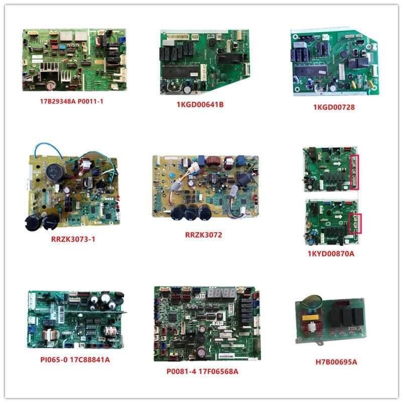 17B29348A P0011-1| 1KGD00641B| 1KGD00728| RRZK3073-1| RRZK3072| 1KYD00870A| 17C88841A| P0081-4 17F06568A| H7B00695A Used Work