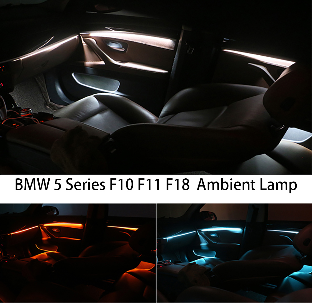 Car Interior Decorative Led Ambient Door Light Stripes Atmosphere Light With 3/18 Colors For BMW 5 Series F10/F11/F18