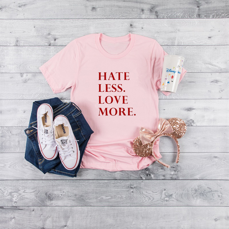 New Fashion hate less. love more tee T shirt Woman Summer Girls Letter Print Short Sleeve Cotton Women Top Soft Shirt
