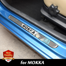 2010 2016 For OPEL MOKKA STAINLESS DOOR SILL PLATE ENTRY SCUFF COVERS For VAUXHALL MOKKA ACCESSORIES
