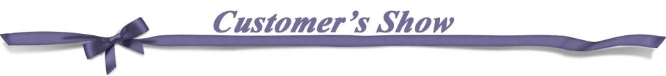 3customer's show