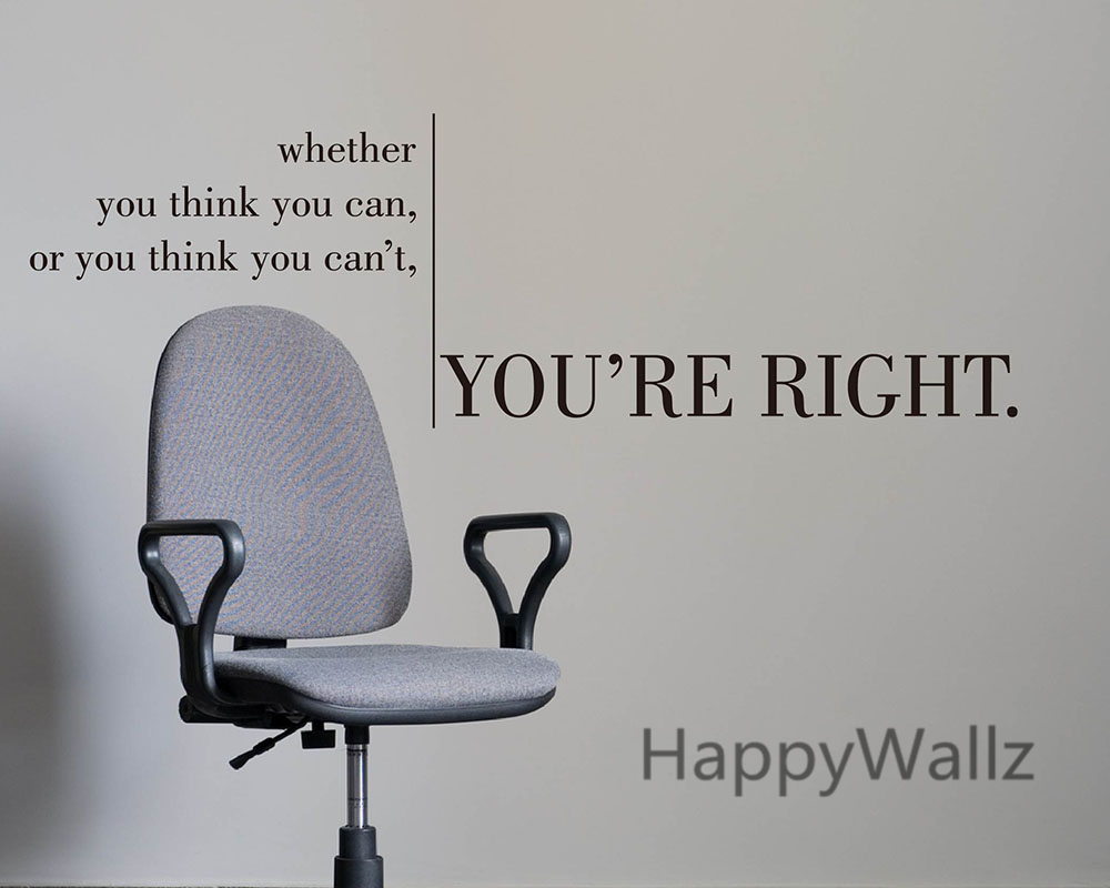 Whether You Think You Can Youre Right Motivational Quote Wall - Wall decals motivational quotes