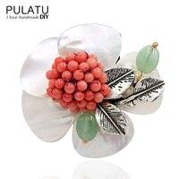 PULATU Original Handmade Flower Brooches Fashion Jewelry Accessories Pendant Natural Shell Stone Pin Brooch Women Birthday Gift
